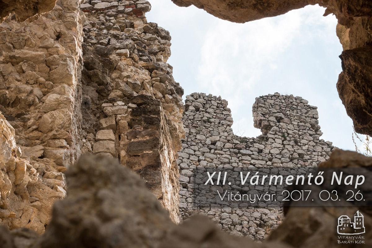 XII. Vármentő Nap - Vitányvár - Vitányvár Baráti Kör