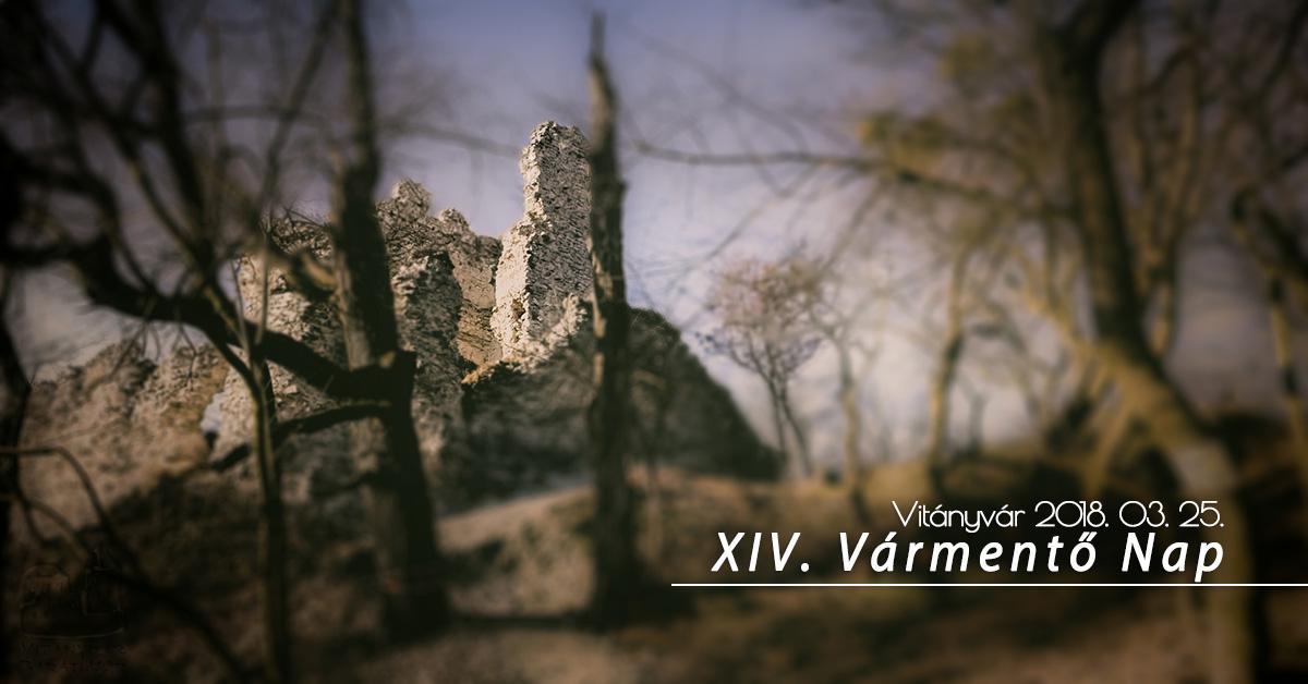 XIV. Vármentő Nap Vitányvár Baráti Kör
