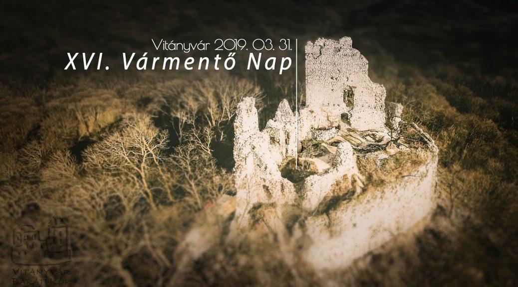 Csatlakozz Te is a XVI. Vitányvári Vármentő Naphoz március 31-én, vasárnap!