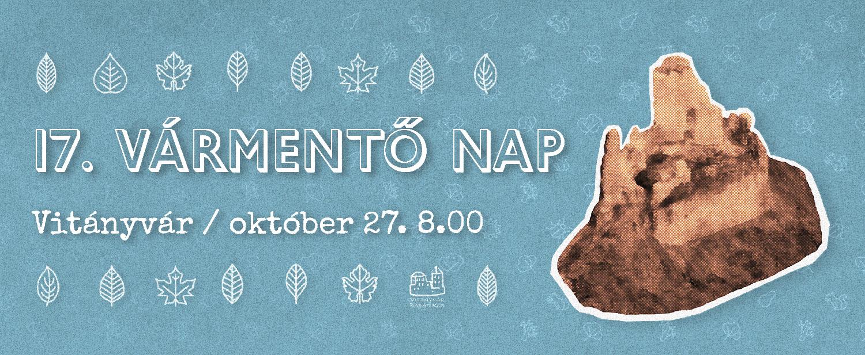 Csatlakozz Te is a XVII. Vitányvári Vármentő Naphoz október 27-én, vasárnap!